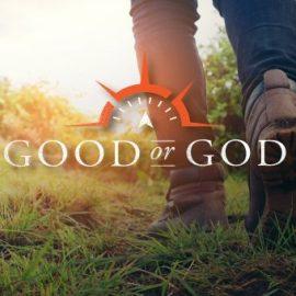 Good-Or-God